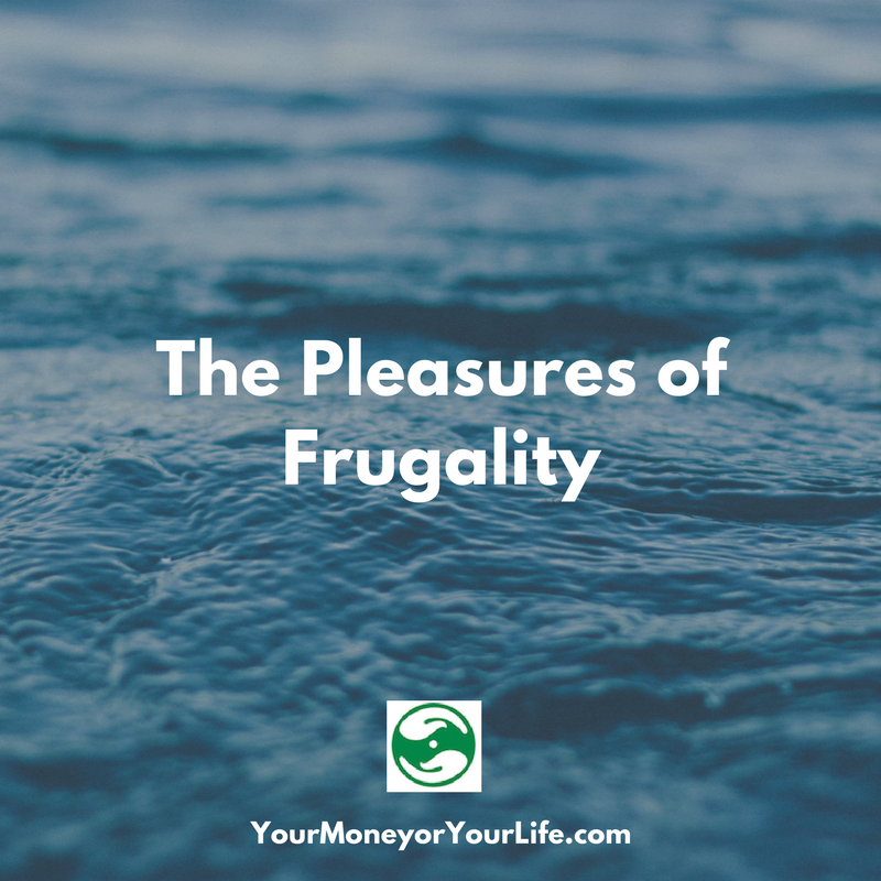 The Pleasures of Frugality